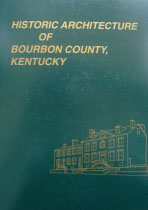 Historic Architecture of Bourbon County