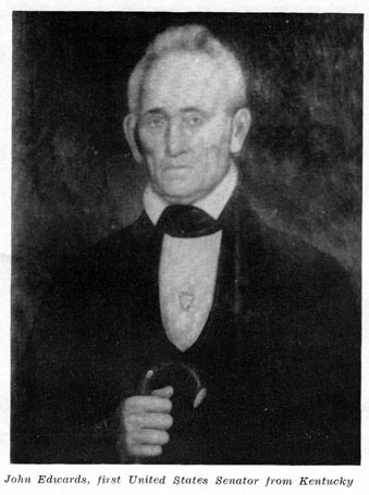 "A black & white photograph of a painting of John Edwards. It has the caption ""John Edwards, First U.S. Senator from Kentucky""."